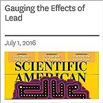 Gauging the Effects of Lead | Ellen Ruppel Shell