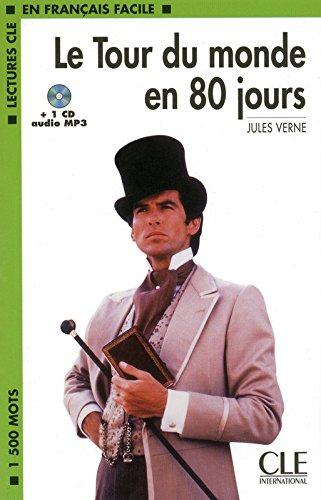 Le Tour Du Monde En 80 Jours (Lectures Cle En Francais Facile: Niveau 1)