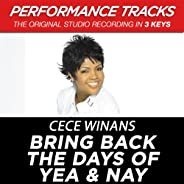 Bring Back The Days Of Yea & Nay (Performance Tra
