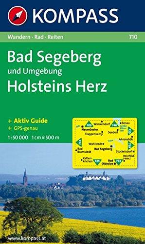 Bad Segeberg und Umgebung - Holsteins Herz: Wanderkarte mit Kurzführer und Rad- und Reitwegen. GPS-genau. 1:50000 (KOMPASS-Wanderkarten, Band 710)