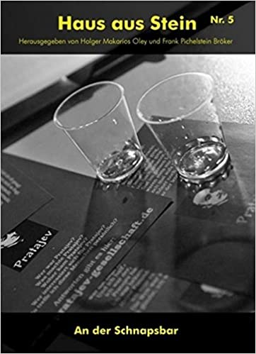 Haus Aus Stein Nr. 5: An Der Schnapsbar: Amazon.co.uk: S. W. Pratajev,  Claudia Feger, Helga Bauer, Juri Satatinski, Makarios Oley, Frank Bröker,  ...