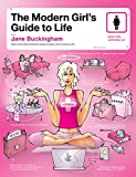The Modern Girl's Guide to Life (Modern Girl's Guides)
