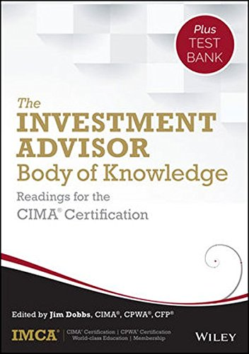 The Investment Advisor Body of Knowledge + Test Bank: Readings for the CIMA Certification by Wiley