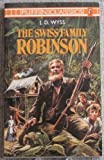 The Swiss Family Robinson, Johann David Wyss and William Henry Giles Kingston, 0140350446