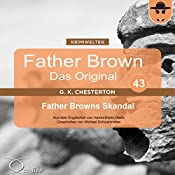 Father Browns Skandal (Father Brown - Das Original 43) | Gilbert Keith Chesterton