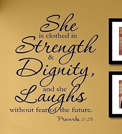 Amazon.com: She is clothed in strength & dignity, and she laughs ...