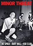 Minor Threat at DC Space/Buff Hall/9:30 Club