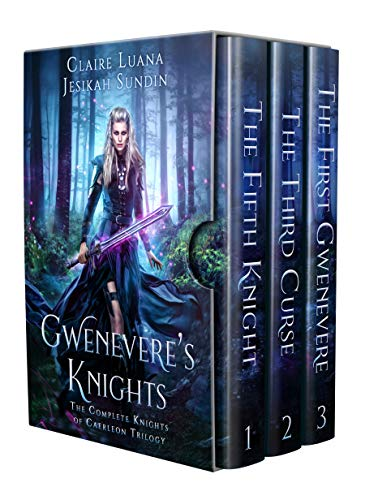 Gwenevere's Knights: The Complete Knights of Caerleon Trilogy