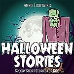 Books for Kids: Halloween Stories: Haunted Halloween Fun, Book 2 | Arnie Lightning