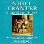 Highness in Hiding | Nigel Tranter