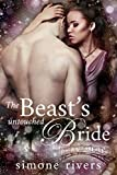 The Beast's Untouched Bride (The Winters Billionaire Brothers Book 1)