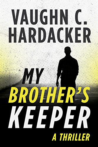 My Brother's Keeper: A Thriller (English Edition)