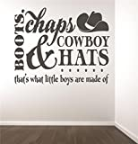 Vinyl Wall Decal Sticker : Boots Chaps & Cowboy Hats Thats What Little