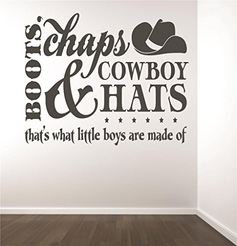 (Sale Priced Decal Sticker : Boots Chaps & Cowboy Hats Thats What Little Boys are Made of Baby Newborn Son Boy Infant Nursery Bedroom Decor Size : 16 Inches X 16 Inches - 22 Colors Available)