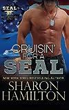 Cruisin' For A SEAL: SEAL Brotherhood Series Book 5
