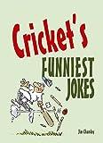 Cricket's Funniest Jokes