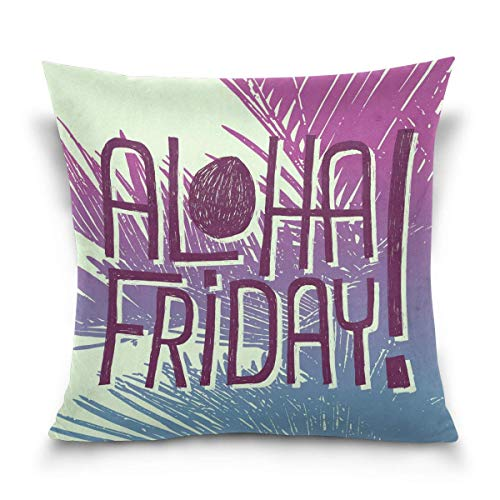 Dweobolufz Aloha Friday Quote Decorative Square Throw Pillow Covers Home Decor Cushion Case for Sofa Bedroom Car 18 x 18 Inch 45 x 45 cm