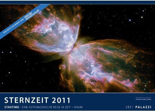 Sternzeit 2011: Eine astronomische Reise in Zeit + Raum - Kunstdruck Kalender: Startime - Die Zeitreise der modernen Astronomie