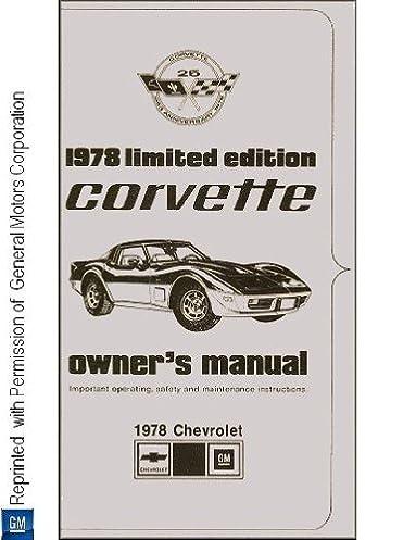 1978 chevrolet corvette limited edition pace car owner s manual rh amazon com