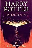 Harry Potter und der Halbblutprinz (Die Harry-Potter-Buchreihe) (German Edition)