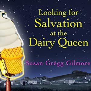 Looking for Salvation at the Dairy Queen Audiobook