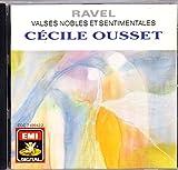 Valses nobles et sentimentales; Miroirs; Sonatine; Jeaux d'eau; Pavane pour un infante defunte; Menuet sur le nom d'Haydn