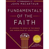 Fundamentals Of The Faith Teacher's Guide: 13 Lessons to Grow in the Grace andKnowledge of Jesus Christ