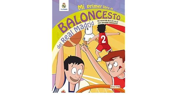 Mi primer libro de baloncesto del Real Madrid: un recorrido ...