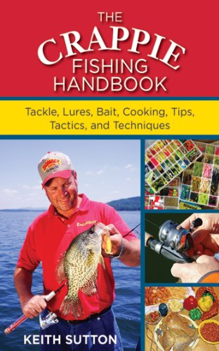 Crappie Fishing Handbook Tackles Techniques ebook