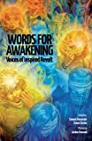 img - for Words for Awakening: Voices of Inspired Revolt book / textbook / text book