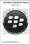 BlackBerry App World Report October 2011, John Smith, 1466496339