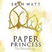 Paper Princess: Die Versuchung (Paper-Reihe 1) | Erin Watt