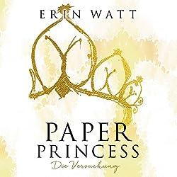 Paper Princess: Die Versuchung (Paper-Reihe 1)