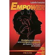 Empower: Stratégies pour maximiser votre intelligence émotionnelle par...