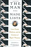 The Man Who Made Lists, Joshua Kendall, 0399154620