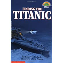 Scholastic Reader: Finding the Titanic: Level 4