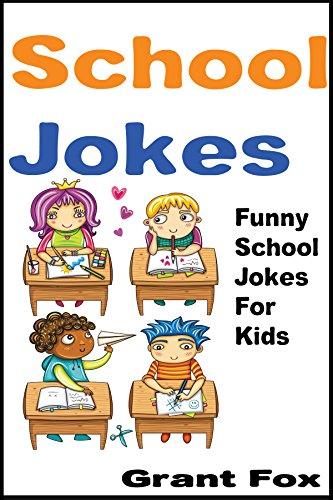 Silly childrens jokes Ducksters School Jokes For Kids Funny School Jokes For Kids funny Kids Jokes Books Amazoncom School Jokes For Kids Funny School Jokes For Kids funny Kids Jokes