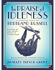 In Praise of Idleness: The Classic Essay with a New Introduction by Bradley Trevor Greive