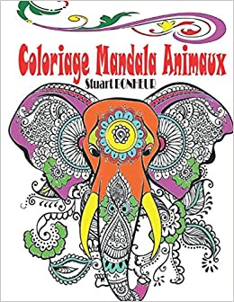 Amazon Fr Coloriage Mandala Animaux Livre De Coloriage Mandalas
