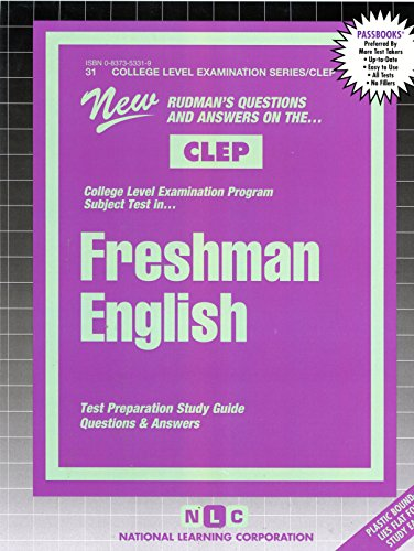 FRESHMAN ENGLISH (College Level Examination Series) (Passbooks) (COLLEGE LEVEL EXAMINATION SERIES (CLEP))