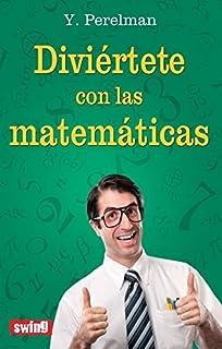 Diviértete con las matemáticas (Spanish Edition)