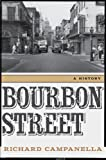 img - for Bourbon Street: A History book / textbook / text book