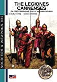 The legiones Cannenses: The first professional army of the Roman republic (Soldiers&Weapons)