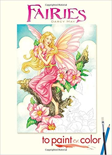 Fairies to Paint or Color (Dover Art Coloring Book): Darcy May ...