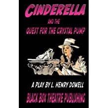 Cinderella and the Quest for the Crystal Pump