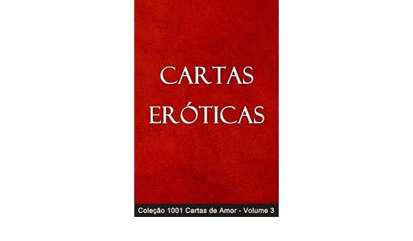 Cartas Eróticas (1001 Cartas de Amor Livro 3) (Portuguese ...