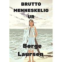 brutto menneskelig ur (Danish Edition)