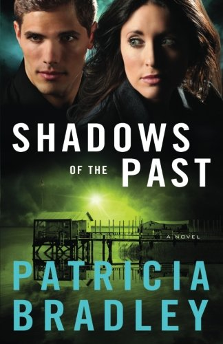 Shadows of the Past: A Novel (Logan Point) (Volume 1) by Baker Pub Group/Baker Books
