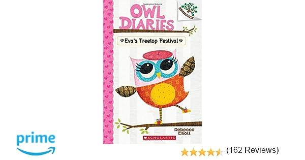 Amazon.com: Eva's Treetop Festival: A Branches Book (Owl Diaries ...