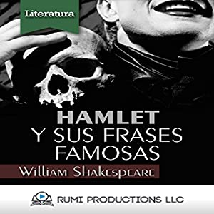Hamlet y sus Frases Famosas (Nueva Introduccion) [Hamlet and His Famous Sayings (New Introduction)] Audiobook